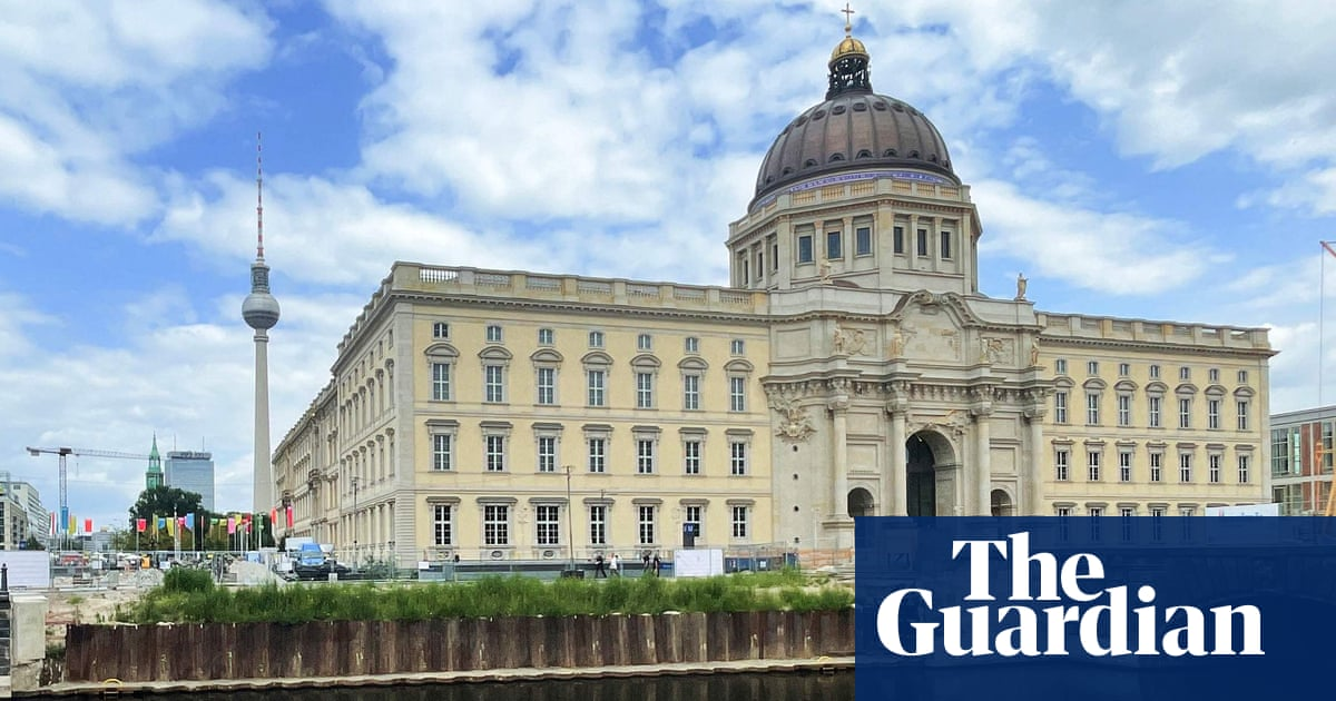 Berlin's bizarre new museum: a Prussian palace rebuilt for €680m