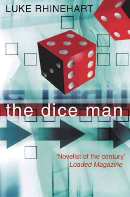 The Dice Man by Luke Rhinehart. Its philosophy of randomness was anchored in George Cockcroft's own life. As he once conceded, Luke was 'the colder, harder part of George'