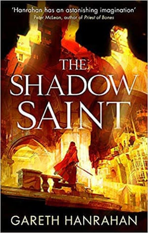 The Shadow Saint- Book Two of the Black Iron Legacy