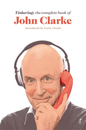 Book cover image of Tinkering: the complete book of John Clarke