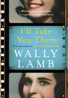 Book cover of I'll Take You There by Wally Lamb