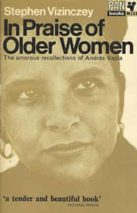 Stephen Vizinczey's In Praise of Older Women became a key book of the 60s