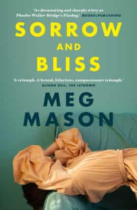 Cover image for Sorrow and Bliss by Meg Mason