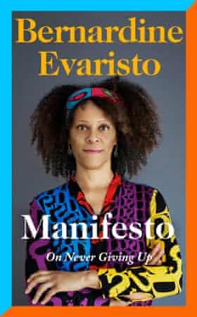 Bernadine Evaristo's Manifesto.
