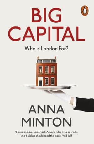 Big Capital, Anna Minton