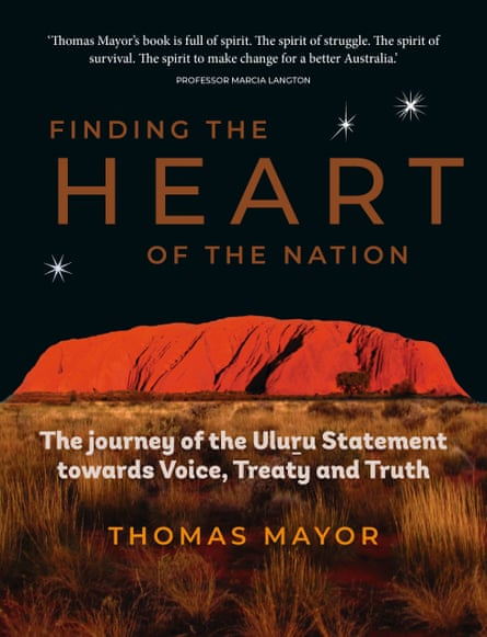 Finding the Heart of the Nation: the journey of the Uluru Statement towards Voice, treaty and Truth by Thomas Mayer is out in October 2019 through Hardie Grant.