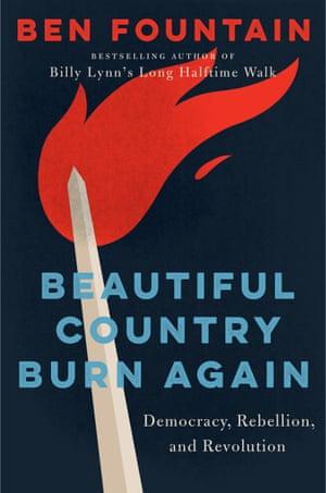 Beautiful Country Burn Again by Ben Fountain.