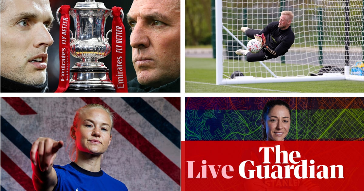 FA Cup and Women's Champions League finals: football countdown – live!