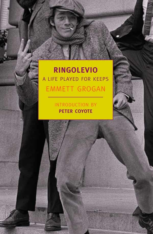Ringolevio: A Life Played for Keeps by Emmett Grogan.
