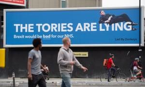 A Led By Donkeys billboard in central London.