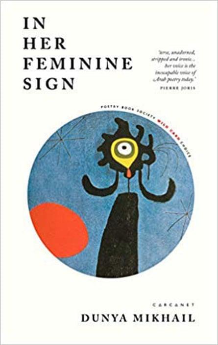 Dunya Mikhail, In her Feminine Sign