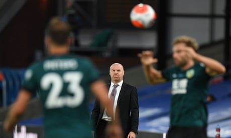Sean Dyche must decide whether to stick or twist amid Burnley battles | Paul Wilson