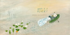 What Is A River? Category Winner: Children's Books New Talent