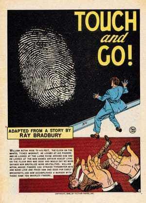 Crime SuspenStories No 17, June–July 1953With Crime SuspenStories the tales were about revenge and retribution. This Johnny Craig splash page from Touch and Go! was adapted from the classic Ray Bradbury story