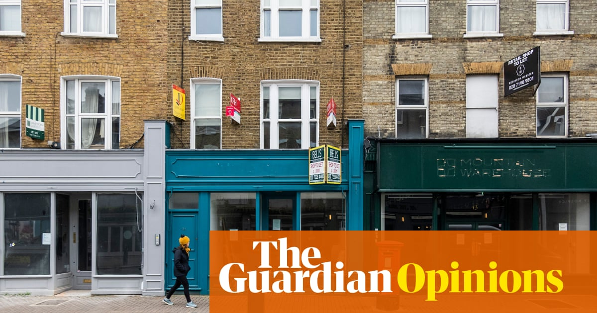 The Guardian view on the future of high streets: let communities decide
