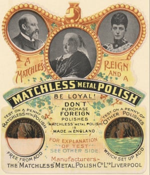 A die-cut advertisement from c1901 that worked on many levels: celebrating the reign of Queen Victoria and the new king and queen, promoting homes trade, extolling the virtues of Matchless metal polish and disparaging the competition.