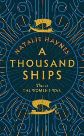 A Thousand Ships Natalie Haynes