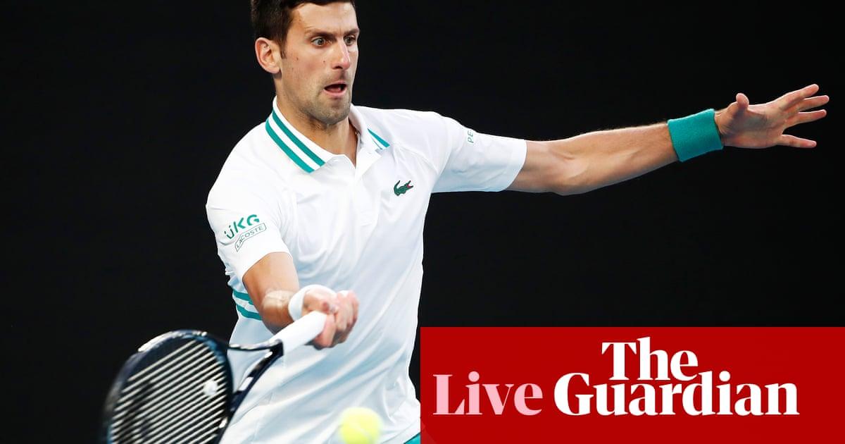Australian Open 2021 men's singles final: Novak Djokovic v Daniil Medvedev – live! – The Guardian