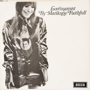 Marianne Faithfull - Loveinamist I think Marianne Faithfull's 60s work is something that really needs more exploration, because she is often seen for her music later and more for the personality she was in the 60s. She does songs like Reasons to Believe by Tim Harding and she has such a beautiful voice. That image on the front just sort of sums up the 60s, in its pop-art way