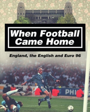 Front cover of the book When Football Came Home