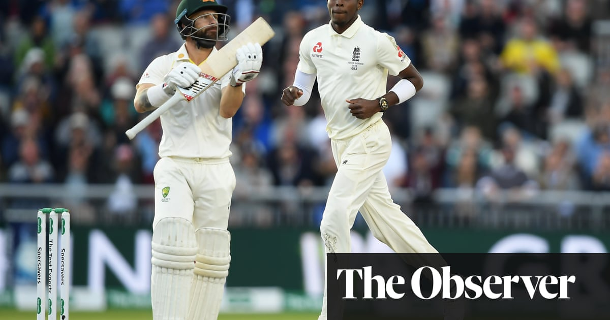 Matthew Wade the foghorn is finally silenced by England's Jofra Archer | Barney Ronay