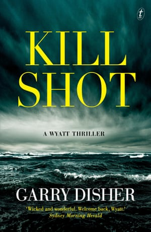 Cover image for Kill Shot: A Wyatt Novel by Garry Disher