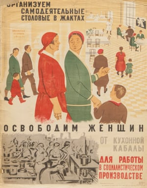 A soviet poster from 1927, captioned: 'Let's liberate women from kitchen slavery to work in socialist industry. Let's organise our canteens.'