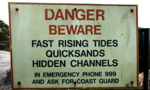 'Changes at the whim of the tide' … danger sign at Morecambe Bay.