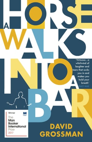 A Horse Walks into a Bar by David Grossman.
