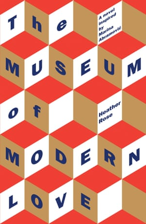 Book cover: The Museum of Modern Love by Heather Rose