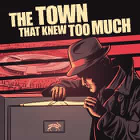 The Town That Knew Too Much podcast