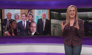 'John Kelly, how could you talk like this? You were supposed to be the one we didn't have to watch like a hawk. You were supposed to be the hawk,' said Samantha Bee.