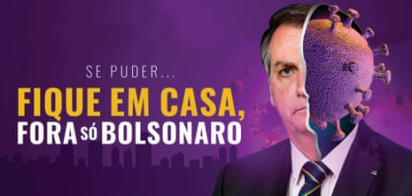 Billboard in Maceió: 'If you can, stay at home. Bolsonaro's the only thing we want out.'