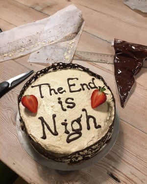 Tim Dowling's chocolate cake. 'I choose the end is nigh. Because it is.'