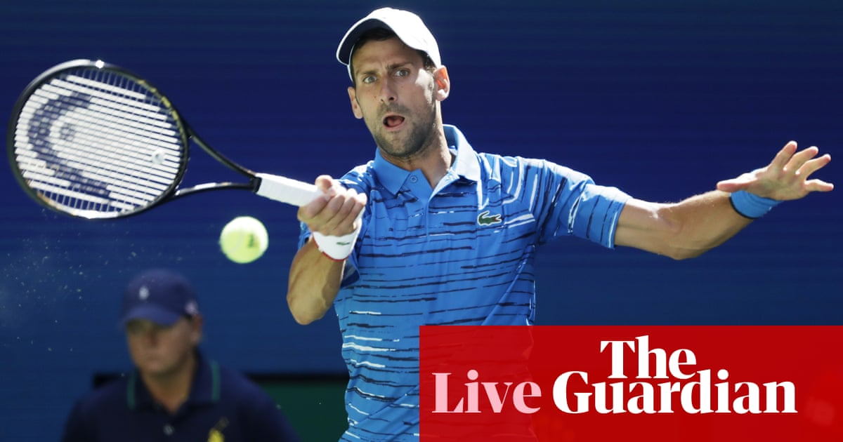 US Open 2019: Djokovic and Venus Williams through, Kerber out on day one – as it happened