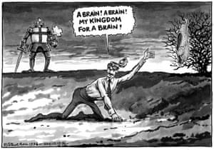 """""""A Brain A Brain A Brain! A Brain! My Kingdom for a Brain!"""" - published Guardian, 12 December 1996 In a parody of Richard III's famous death scene, Steve Bell imagines Prime Minister John Major as Richard and Tony Blair – then leader of the opposition – as Richard's vanquisher, Henry Tudor. In December 1996 Labour wiped out the Conservative's majority in the House of Commons by defeating them in the Barnsley-East by-election. Bell satirizes Major as a dead man walking and depicts Blair as the king-in-waiting"""