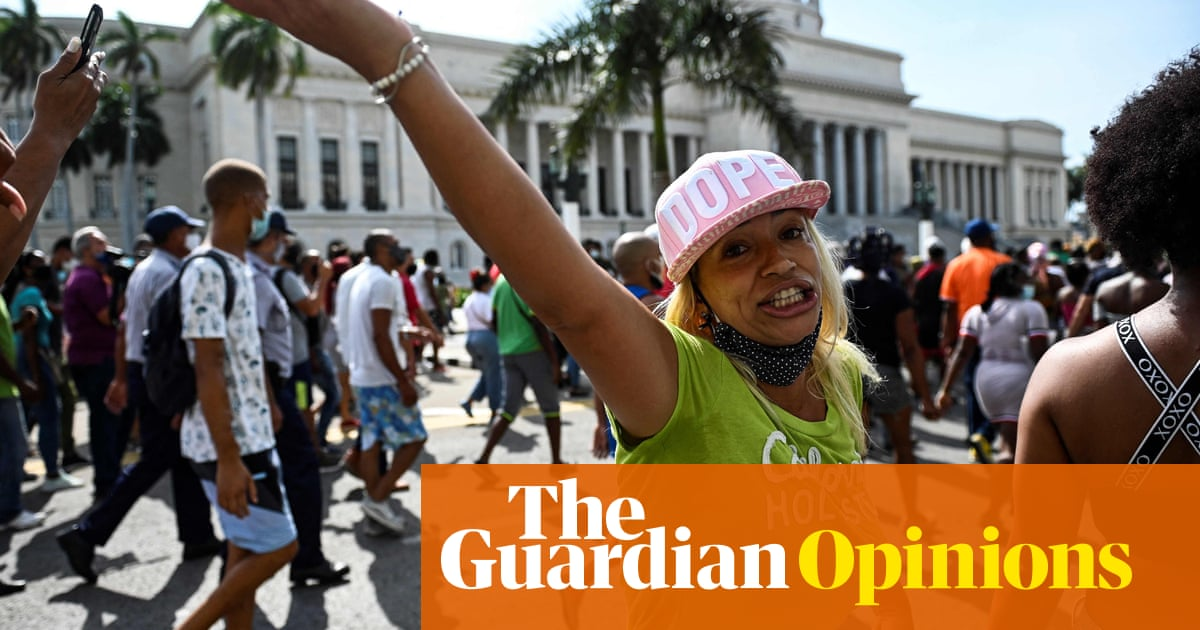 The Guardian view on Cuba's protests: people deserve better from their leaders – and the US