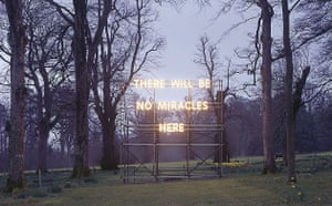 Nathan Coley's There Will Be No Miracles Here, 2006