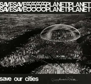 Save Our Planet, Save Our Cities poster featuring Richard Buckminster Fuller's Dome