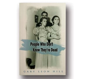 People Who Don't Know They're Dead by Gary Leon Hill
