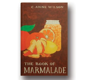 The Book of Marmelade by C. Anne Wilson