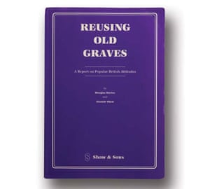 Reusing Old Graves by Douglas Davies & Alastair Shaw