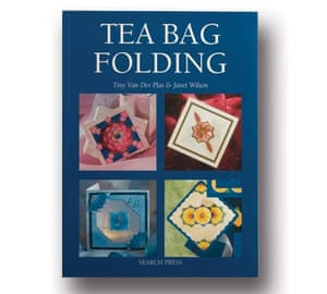 Tea Bag Folding by Tiny Van Der Plas & Janet Wilson