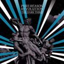Pure Reason Revolution The Dark Third