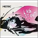 Metric album, Live it out