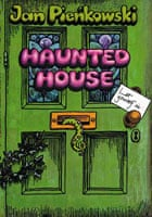 The pop-up book Haunted House created by Jan Pienkowski and Waldo Hunt