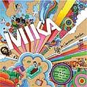 Mika, Life in Cartoon Motion