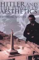 Frederic Spotts: Hitler