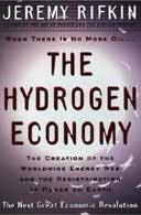 The Hydrogen Economy by Jeremy Rifkin