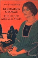 Becoming George by Ann Saddlemyer